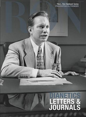 Dianetics Letters & Journals - Based on the Works of L Ron Hubbard