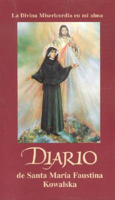 Diario de Santa Maria Faustina Kowalska - Kowalska, St Maria Faustina