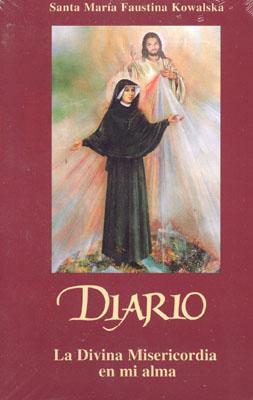 Diario: La Divina Misericordia en Mi Alma - Kowalska, Maria Faustina, Saint