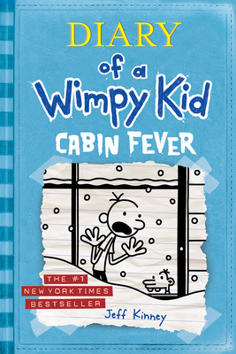 Diary of a Wimpy Kid 6: Cabin Fever - Kinney, Jeff