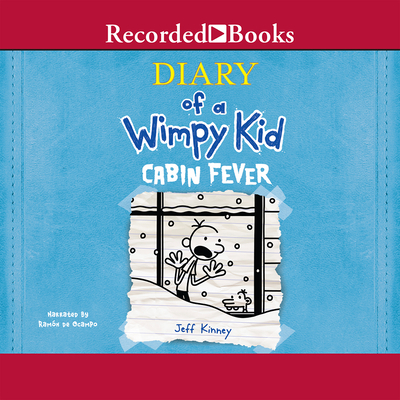 Diary of a Wimpy Kid: Cabin Fever - Kinney, Jeff