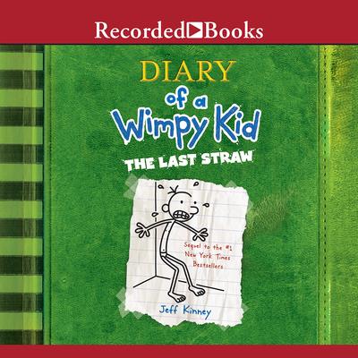 Diary of a Wimpy Kid: The Last Straw - Kinney, Jeff
