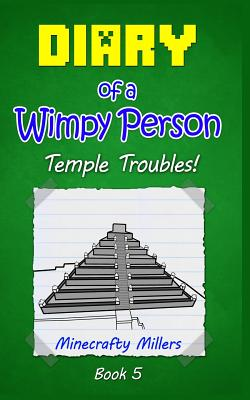 Diary of a Wimpy Person: Temple Troubles! - Millers, Minecrafty, and Jade, Jason