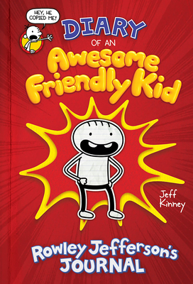 Diary of an Awesome Friendly Kid: Rowley Jefferson's Journal - Kinney, Jeff