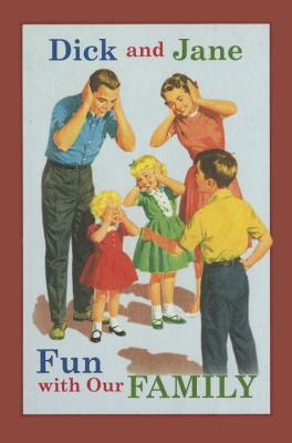 Dick and Jane Fun with Our Family - Grosset & Dunlap
