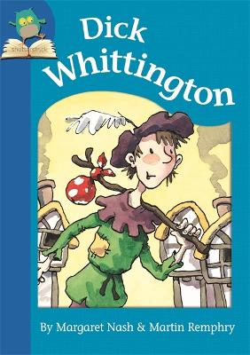 Dick Whittington - Nash, Margaret