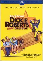 Dickie Roberts: Former Child Star [P&S] - Sam Weisman