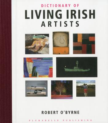 Dictionary of Living Irish Artists - O'Byrne, Robert, and Murphy, Vincent (Designer)