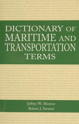 Dictionary of Maritime and Transportation Terms - Ullman, Gerald H