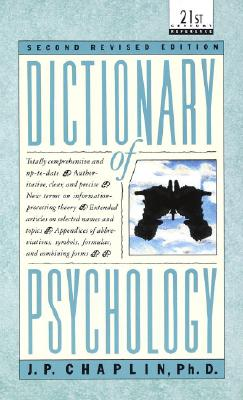 Dictionary of Psychology - Chaplin, J P