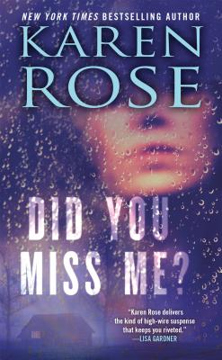 Did You Miss Me? - Rose, Karen