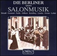 Die Berliner spielen Salonmusik - Members of the Berlin Philharmonic Orchestra