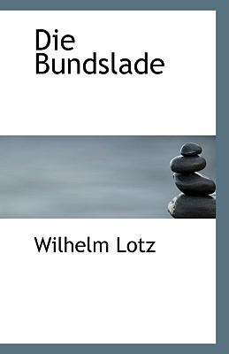 Die Bundslade - Lotz, Wilhelm