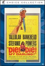 Die! Die! My Darling! - Silvio Narizzano
