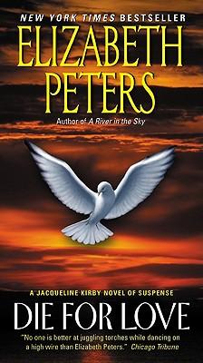 Die for Love - Peters, Elizabeth