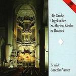 Die Große Orgel in der St. Marien-Kirche zu Rostock