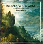 Die helle Sonn leuchtet: Deutsche Kirchenlieder (German Hymns)