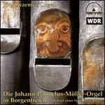 Die Johann-Patraclus-Möller-Orgel in Borgentreich
