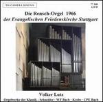 Die Rensch-Orgel 1966 der Evanglischen Friedenskirche Stuttgart