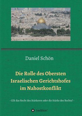 Die Rolle Des Obersten Israelischen Geri - Schon, Daniel