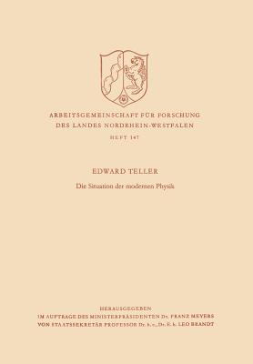 Die Situation der modernen Physik - Teller, Edward