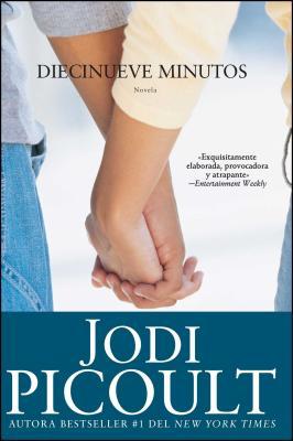 Diecinueve Minutos - Picoult, Jodi