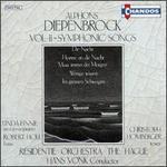 Diepenbrock: Vol. II-Symphonic Songs
