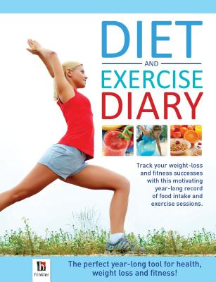 Diet and Exercise Diary - Hinkler Books (Creator)