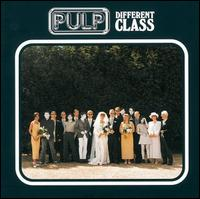 Different Class [Deluxe Edition] - Pulp