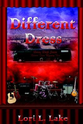 Different Dress - Lake, Lori L
