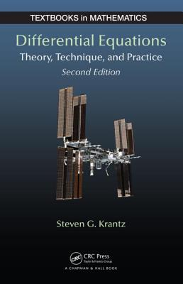Differential Equations: Theory, Technique and Practice, Second Edition - Krantz, Steven G, Professor