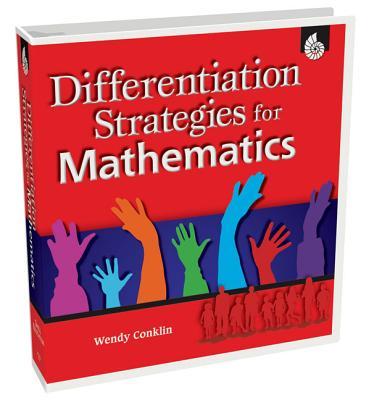 Differentiation Strategies for Mathematics - Conklin, Wendy