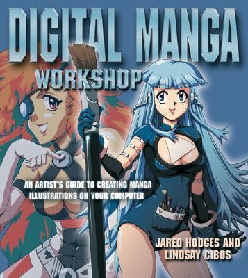 Digital Manga Workshop - Hodges, Jared