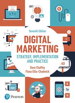 Digital Marketing - Chaffey, Dave, and Ellis-Chadwick, Fiona