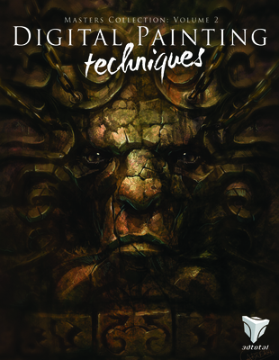 Digital Painting Techniques: v. 2: Practical Techniques of Digital Art Masters - 3DTotal, and Ming Wong, Chee, and Seiler, Jason