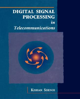 Digital Signal Processing in Telecommunications - Shenoi, Kishan