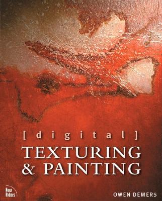 Digital Texturing & Painting - Demers, Owen