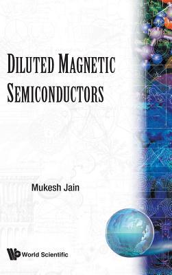 Diluted Magnetic Semiconductors - Jain, Mukesh (Editor)