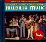 Dim Lights, Thick Smoke and Hillbilly Music: 1965