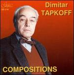 Dimitar Tapkoff: Compositions