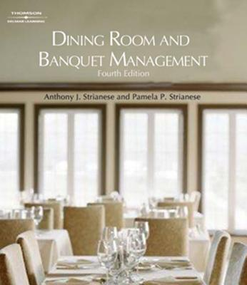 Dining Room and Banquet Management - Strianese, Anthony J