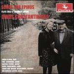 Dinos Constantinides: Songs for Epirus - Flute Solo & Chamber Music