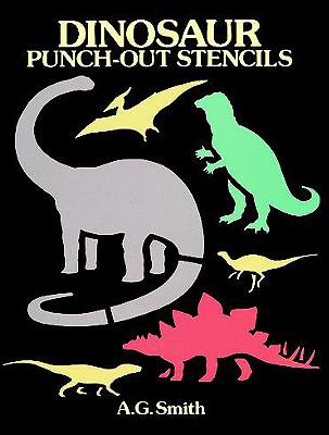 Dinosaur Punch-Out Stencils - Smith, A G