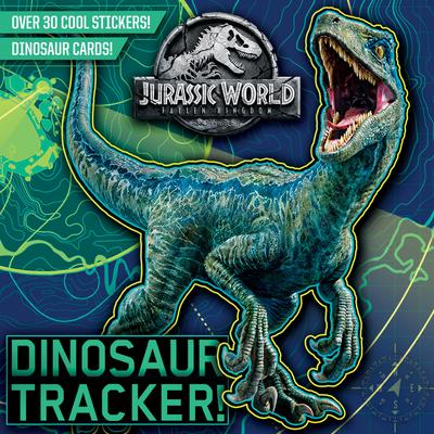 Dinosaur Tracker! (Jurassic World: Fallen Kingdom) - Chlebowski, Rachel