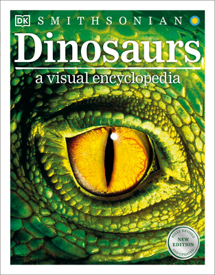 Dinosaurs: A Visual Encyclopedia, 2nd Edition - DK