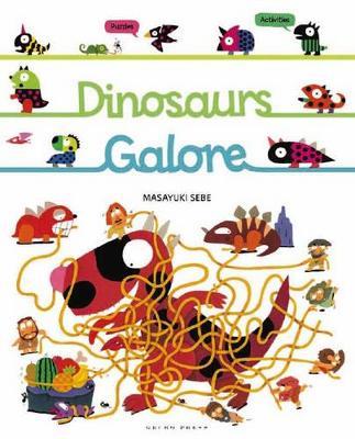 Dinosaurs Galore - Sebe, Masayuki