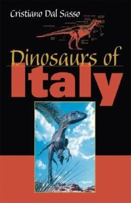 Dinosaurs of Italy - Dal Sasso, Cristiano