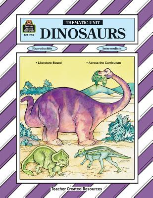 Dinosaurs Thematic Unit - Fullam, Sue (Illustrator), and Culver, Diann
