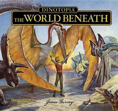 Dinotopia The World Beneath - Gurney, James