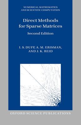 Direct Methods for Sparse Matrices - Duff, I. S., and Erisman, A. M., and Reid, J. K.